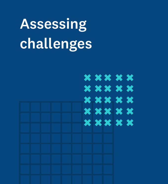 Assessing challenges