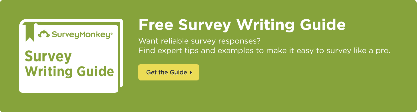 Get the Free Survey Writing Guide by SurveyMonkey!