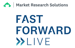 Market Research Solutions - FastForward Live